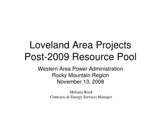 Loveland Area Projects Post-2009 Resource Pool