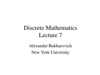 Discrete Mathematics Lecture 7
