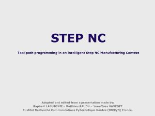 STEP NC Tool path programming in an intelligent Step NC Manufacturing Context