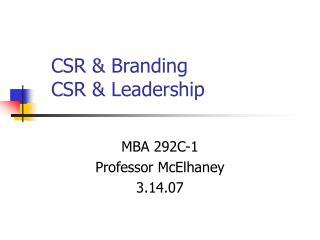 CSR & Branding  CSR & Leadership