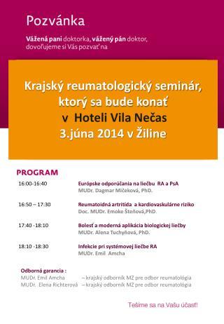 Krajský reumatologický seminár, ktorý sa bude konať  v   Hoteli Vila Nečas 3.júna 2014 v Žiline