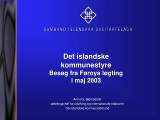 Det islandske  kommunestyre Bes øg fra Føroya løgting i maj 2003