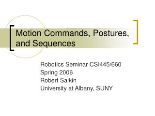 Motion Commands, Postures, and Sequences