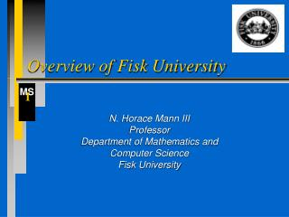 Overview of Fisk University