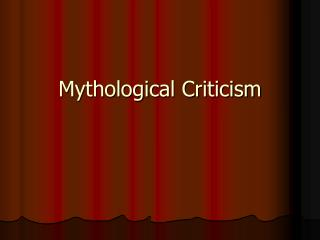 Mythological Criticism