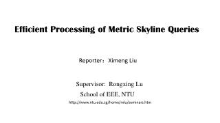 Efficient Processing of Metric Skyline Queries