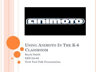 Using  Animoto  In The K-6 Classroom