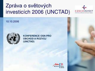 Zpr�va o sv?tov�ch  investic�ch 2006 (UNCTAD)
