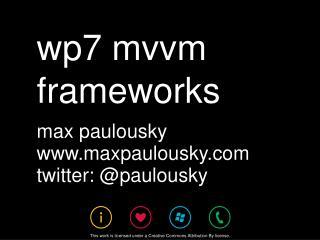 wp7  mvvm  frameworks