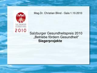 Mag.Dr. Christian Blind - Gala 1.10.2010
