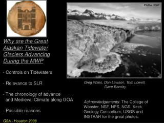 Why are the Great  Alaskan Tidewater  Glaciers Advancing  During the MWP  Controls on Tidewaters