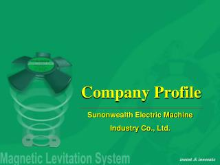 Sunonwealth Electric Machine Industry Co., Ltd.