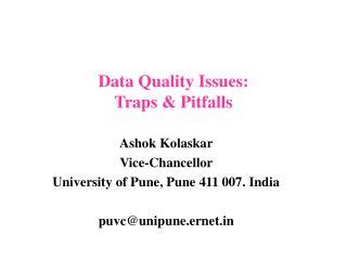 Data Quality Issues: Traps  Pitfalls
