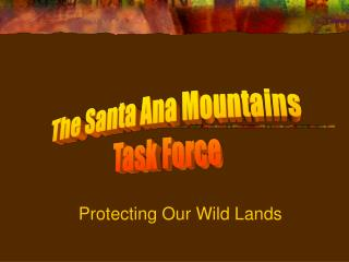Protecting Our Wild Lands