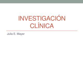 Investigaci�n Cl�nica