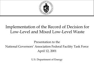 Implementation of the Record of Decision for  Low-Level and Mixed Low-Level Waste