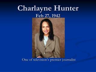 Charlayne  Hunter Feb 27, 1942