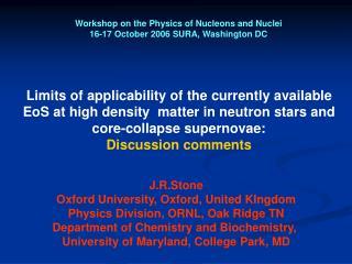 Workshop on the Physics of Nucleons and Nuclei  16-17 October 2006 SURA, Washington DC
