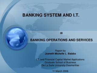 BANKING SYSTEM AND I.T.