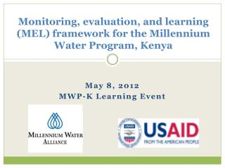 Monitoring, evaluation, and learning (MEL) framework for the Millennium Water Program, Kenya