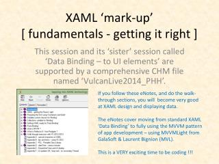XAML 'mark-up' [ fundamentals - getting it right ]