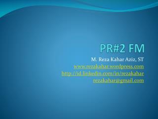 PR#2 FM