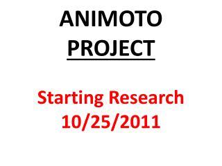 ANIMOTO  PROJECT
