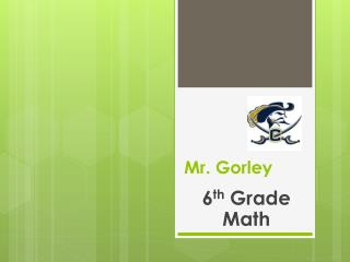 Mr. Gorley