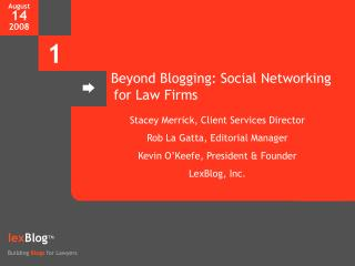 Beyond Blogging: Social Networking for Law Firms