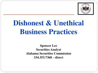Dishonest & Unethical Business Practices Spencer Lee  Securities Analyst