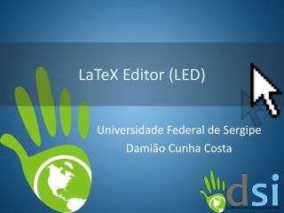 LaTeX  Editor (LED)