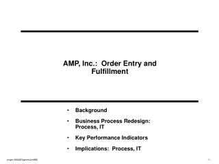 AMP, Inc.:  Order Entry and Fulfillment