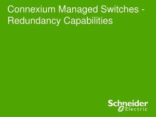 Connexium Managed Switches - Redundancy Capabilities