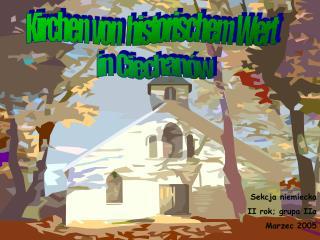 Kirchen  von   historischem  Wert