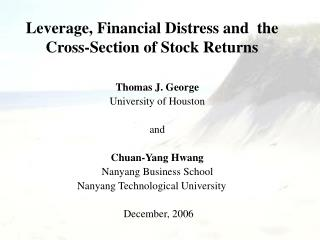Leverage, Financial Distress and  the Cross-Section of Stock Returns