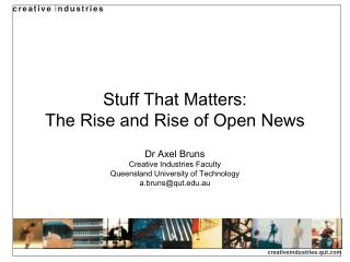 Stuff That Matters:  The Rise and Rise of Open News