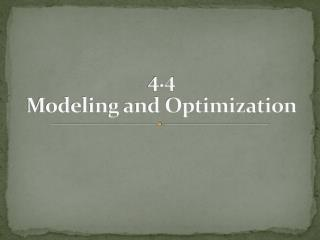 4.4 Modeling and Optimization