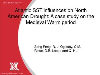 Atlantic SST influences on North American Drought: A case study on the Medieval Warm period