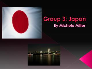 Group 3: Japan