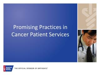 Promising Practices in Cancer Patient Services