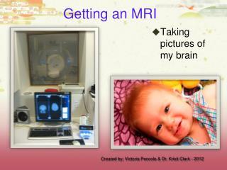 Getting an MRI