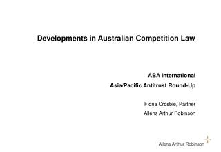 Developments in Australian Competition Law