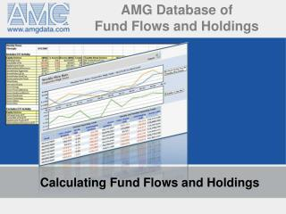 AMG Database of  Fund Flows and Holdings