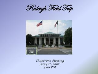 Raleigh Field Trip