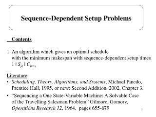Sequence-Dependent Setup Problems