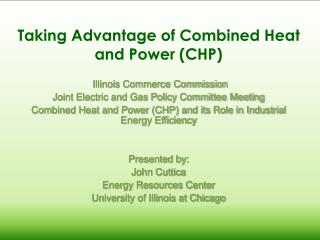 Taking Advantage of Combined Heat and Power (CHP)