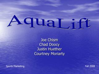 Joe Chism Chad Doocy Justin Huether Courtney Moriarty