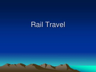 Rail Travel