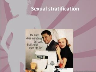 Sexual stratification