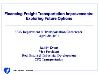 Financing Freight Transportation Improvements: